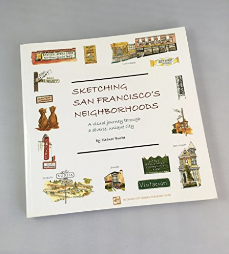 9780615424026: Sketching San Francisco's Neighborhoods: A Visual Journey Through a Diverse, Unique City