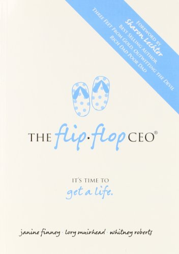 Flip Flop CEO It's Time to Get: Lory Muirhead; Whitney