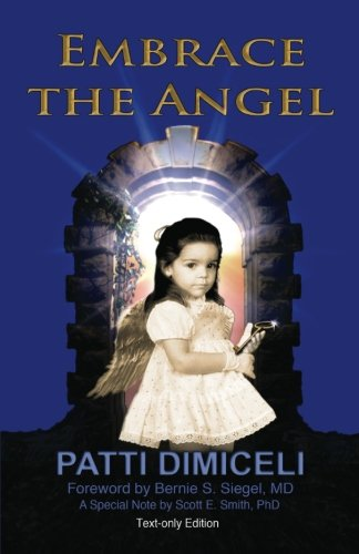 Embrace the Angel-Text Only: Patti DiMiceli