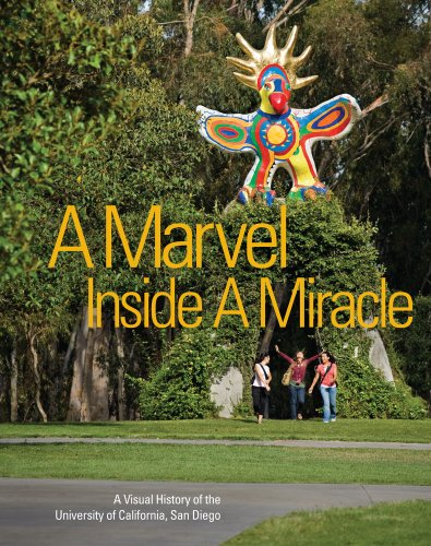 9780615425108: A Marvel Inside a Miracle: A Visual History of the University of California San Diego