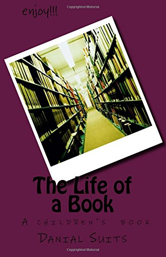 9780615425559: The Life of a Book