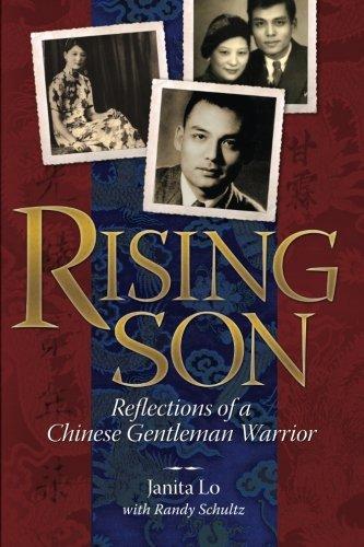 Rising Son: Reflections of a Chinese Gentleman Warrior: Lo, Janita