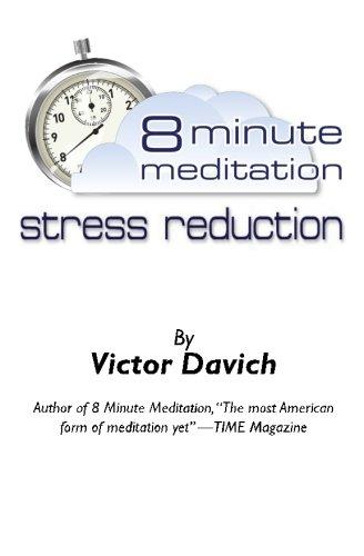 9780615426921: 8 Minute Meditation Stress Reduction