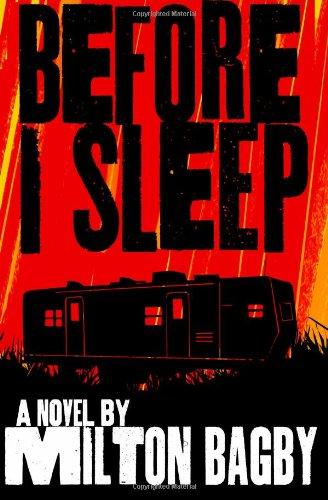 Before I Sleep: Bagby, Milton