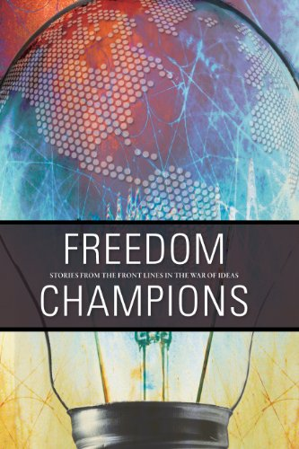 Freedom Champions: Stories from the front lines: Edited by Colleen