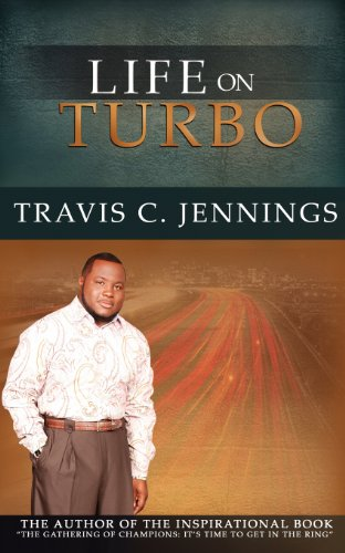 Life on Turbo: Travis C. Jennings