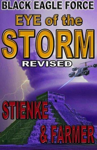 Black Eagle Force: Eye of the Storm: Stienke, Buck, Farmer,