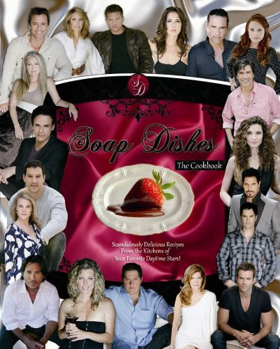9780615428963: Soap Dishes, The Cookbook