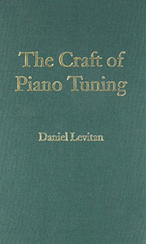 9780615430492: The Craft of Piano Tuning