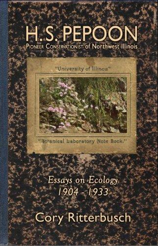 9780615431239: H.S. Pepoon: Pioneer Conservationist of Northwest Illinois (Essays on Ecology 1904 - 1933)