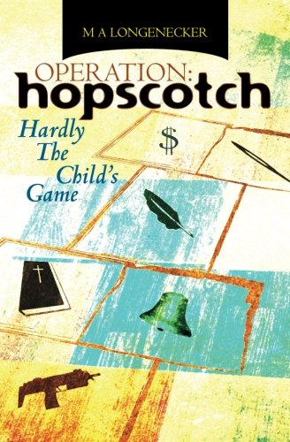 9780615431482: Operation: Hopscotch: Hardly The Child's Game