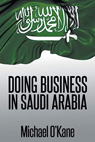 Doing Business in Saudi Arabia: O'Kane, Michael