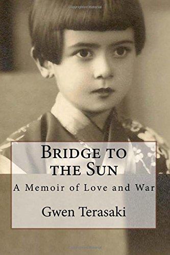 9780615432724: Bridge to the Sun: A Memoir of Love and War