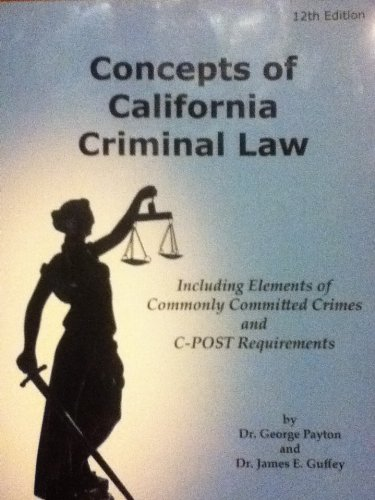 9780615433868: Concepts of California Criminal Law
