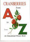 9780615434346: Cranberries from A to Z - An Educational Picture Book
