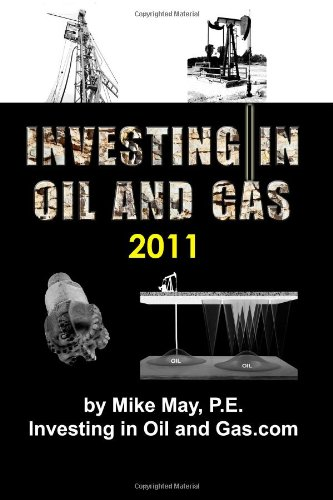 9780615434575: Investing in Oil and Gas