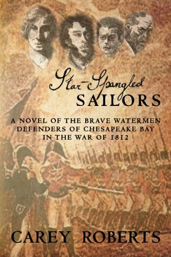 9780615435619: Star-Spangled Sailors: A stirring account of the brave watermen defenders of Chesapeake Bay in the War of 1812