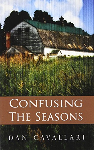 9780615437088: Confusing the Seasons