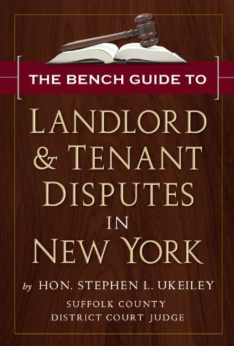 9780615437798: The Bench Guide to Landlord & Tenant Disputes in New York