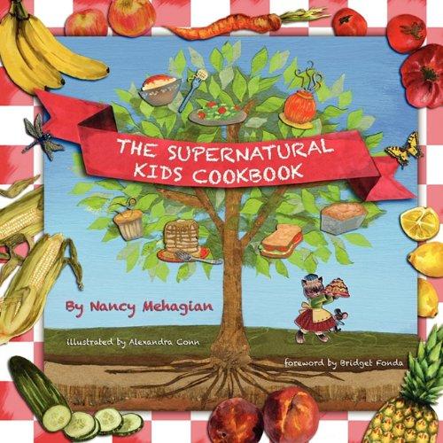 9780615437910: The Supernatural Kids Cookbook