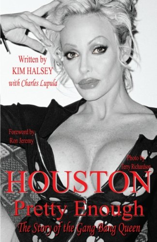 9780615438351: Houston: Pretty Enough: The Story of the Gang Bang Queen