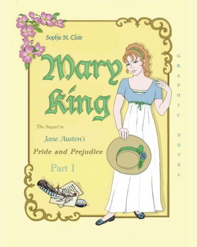 9780615438450: Mary King: The Sequel to Jane Austen's Pride and Prejudice