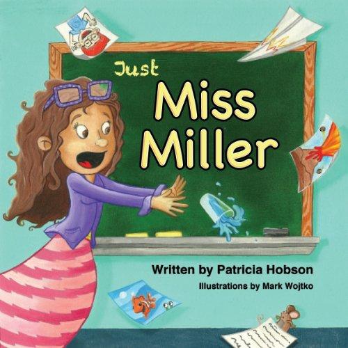 Just Miss Miller: Patricia Hobson