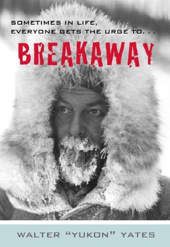 Breakaway: Walter Yates