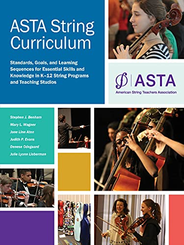9780615439013: ASTA String Curriculum: Standards, Goals, and Learning Sequences for Essential Skills and Knowledge in K-12 String Programs