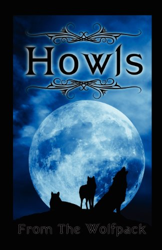 9780615439068: Howls From The Wolfpack