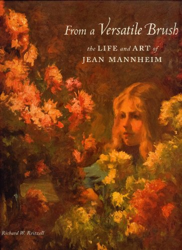 9780615439549: From a Versatile Brush: The Life and Art of Jean Mannheim