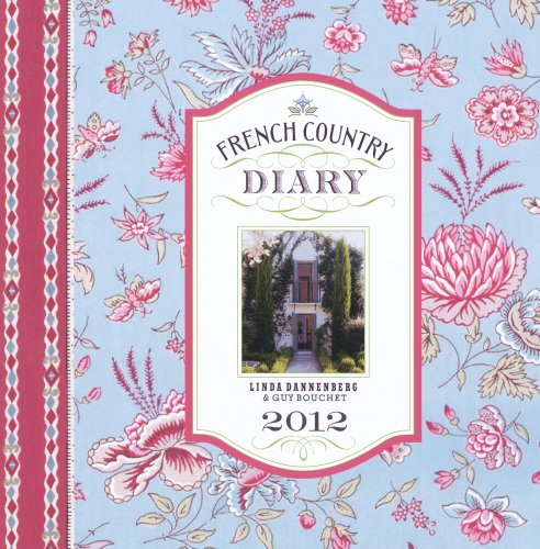 9780615439730: French Country Diary 2012