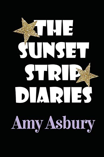 9780615439877: The Sunset Strip Diaries