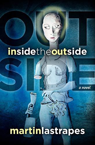 9780615440293: Inside the Outside