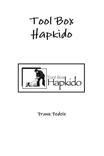 9780615440576: Tool Box Hapkido