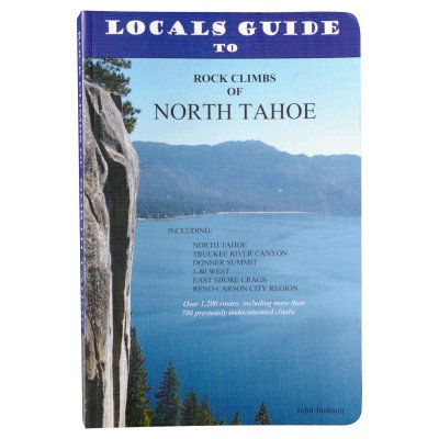 9780615440668: Camp 4 Press Rock Climbs of North Tahoe Book Books & videos 0000