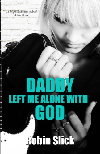 9780615440859: Daddy Left Me Alone With God