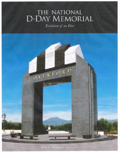 9780615441429: The National D-Day Memorial - Evolution of an Idea