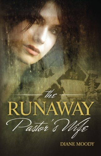 The Runaway Pastor's Wife (9780615441863) by Diane Moody