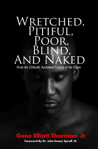 Wretched, Pitiful, Poor, Blind and Naked: Gene Thornton