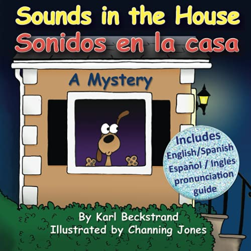 9780615442303: Sounds in the House - Sonidos en la casa: A Mystery (In English and Spanish) (Mini-Mysteries for Minors)