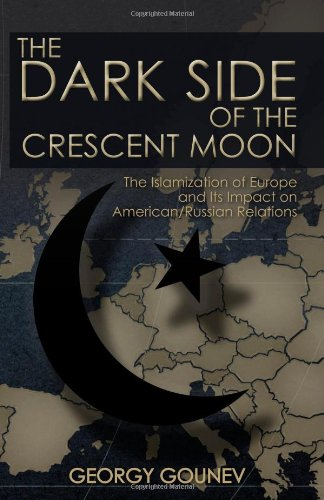 The Dark Side of the Crescent Moon: Gounev, Dr. Georgy