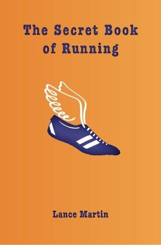 9780615442815: The Secret Book of Running