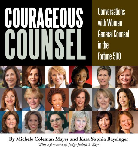 9780615444789: Courageous Counsel: Conversations with Women General Counsel in the Fortune 500