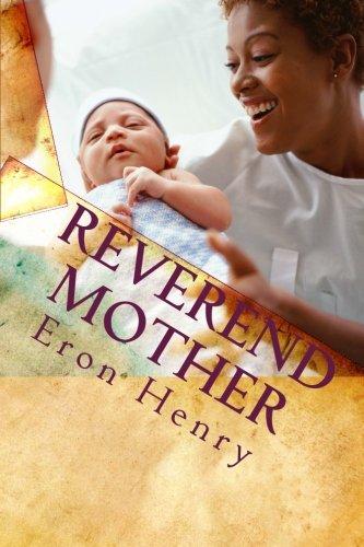 Reverend Mother: Eron Henry