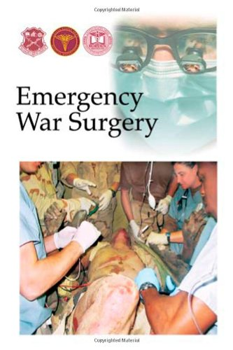 Emergency War Surgery: Army Medical Center, Borden Institute Walter Reed