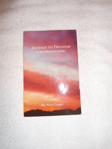 9780615446745: Journey to Freedom: 30 Days to Forgiveness and Hope
