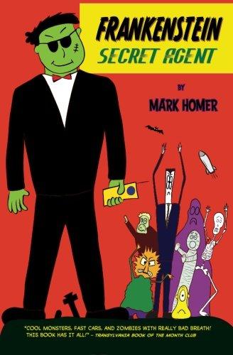 Frankenstein Secret Agent: Mark Homer