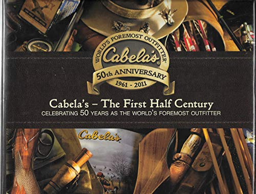 9780615447858: Cabela's The First Half Century
