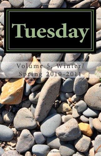 Tuesday: An Anthology from the Central Oregon: Sandra Ellston; Chris